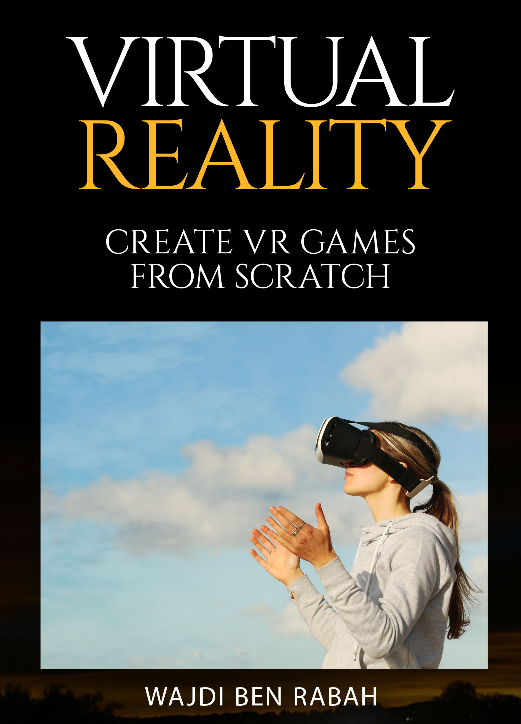 Virtual Reality book by Wajdi Ben Rabah